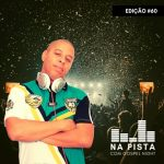 Programa Na Pista com DJ. Marcelo Araujo – Gospel Night #60